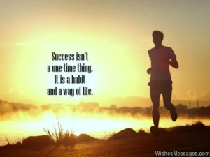 Success-habits-quote-way-of-life-inspiration-to-succeed-640x480